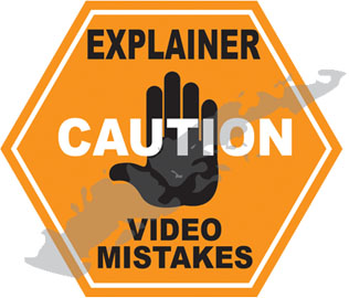 Avoid these explainer video mishaps